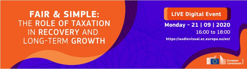 Δευτέρα 21 Σεπτεμβριου 2020 - On line Tax Event : The role of taxation in recovery and long-term Growth