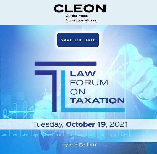 Law Forum on Taxation - Hybrid Edition την Τρίτη, 19 Οκτωβρίου 2021
